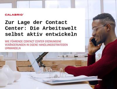 Download_Whitepaper_Zur Lage der Contact Center_Die Arbeitswelt selbst aktiv entwickeln_DE-0720_Calabrio